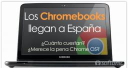 Chrome OS y los Chromebooks, los portátiles de Google