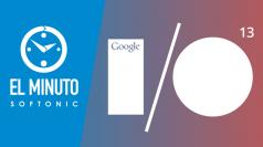 Las novedades de Google I/O, Gran Turismo 6 y más en El Minuto Softonic