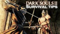 8 consejos para sobrevivir en Dark Souls 2