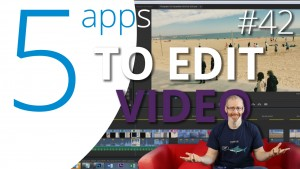 Top 5 video editing apps