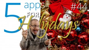 5 Holiday apps you must have