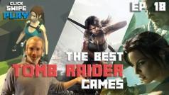 Three Lara Croft games to play before Rise of the Tomb Raider