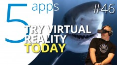 Enter VR today with these five fantastic apps