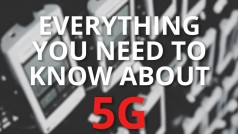 5G and why you will need it