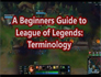 League of Legends Terminology