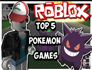 5 Pokémon Roblox Games