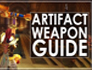 Guide to Artifact Weapons