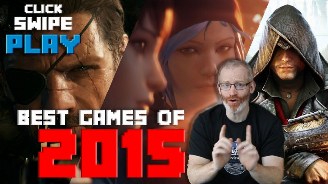 CLICK SWIPE PLAYbest games 2015 copy
