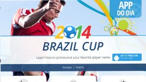 App do dia: World Cup Namez, o corretor de pronúncias da Copa 2014