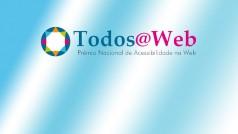 Prêmio Todos@web de acessibilidade abre inscrições com premiação de até R$ 5.000