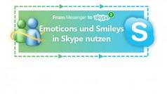Smileys in Skype nutzen und weitere Emoticons hinzufügen