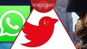 Türkei weitet Twitter-Sperre aus, Assassin's Creed Unity Trailer, WhatsApp wächst weiter