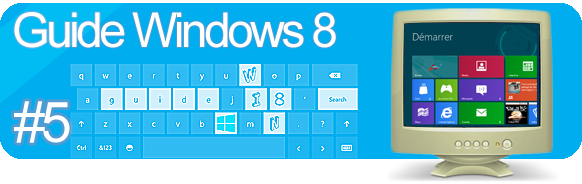 Guide de Windows 8 #5 installer et désinstaller des applications Metro