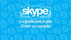 Guide Skype – Étape 1 : comment créer un compte à partir d'un PC ou d'un smartphone