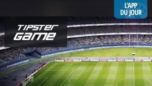 App du jour : petits paris sportifs entre amis avec Tipster [iOS, Android]