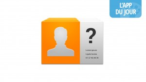 App du jour : les appels de numéros inconnus révélés grâce à « Qui m'appelle ? » [Android]
