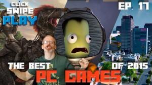 Les 3 meilleurs jeux sur PC de l'année 2015