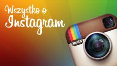 Wszystko o Instagram