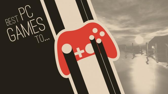 Najlepsze gry na PC, aby poczuć emocje