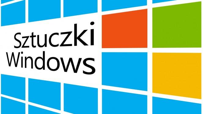 Sztuczki Windows