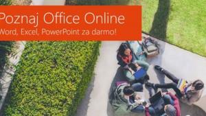 Nie potrafisz obsługiwać Worda, Excela, PowerPointa? Sprawdź kurs Office Online