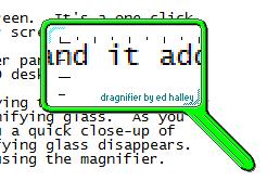 Dragnifier