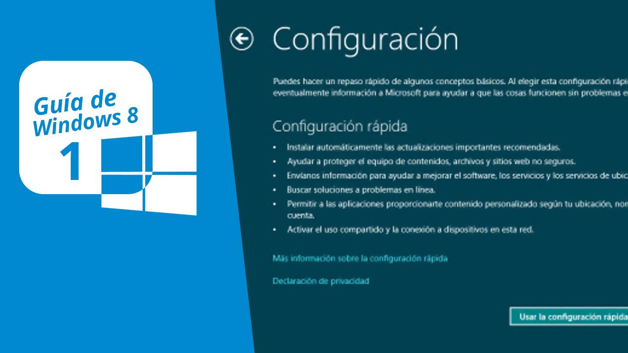 Guía de Windows 8 (1): Instalación y primeros pasos