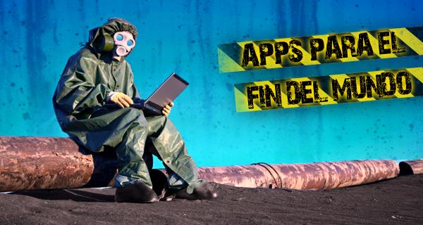Apps para el Fin del Mundo