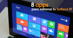 8 apps para estrenar tu Surface RT