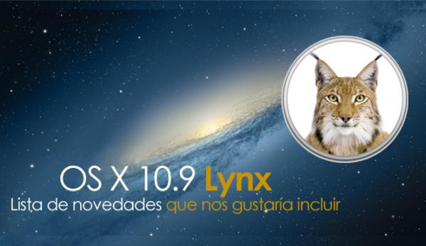 ¿Qué nos gustaría ver en OS X 10.9?