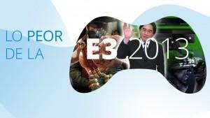 Lo peor de la E3 2013: Vídeo Top 5