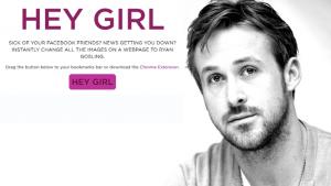 'Hey Girl', extensión de Chrome que convierte la web en un templo a Ryan Gosling