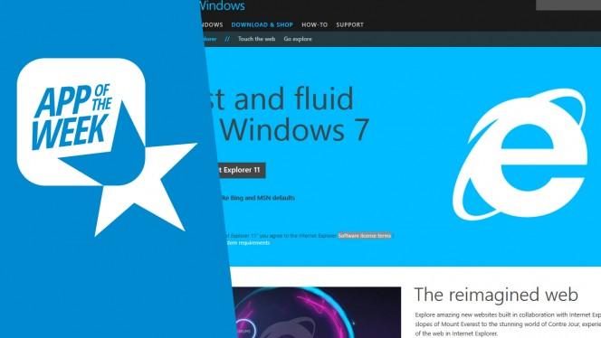Internet Explorer (11) ya no es lo mismo, la aplicación de la semana