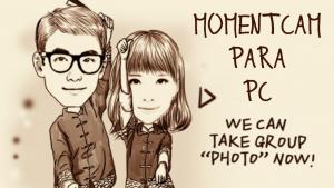MomentCam para PC: te mostramos cómo usarlo