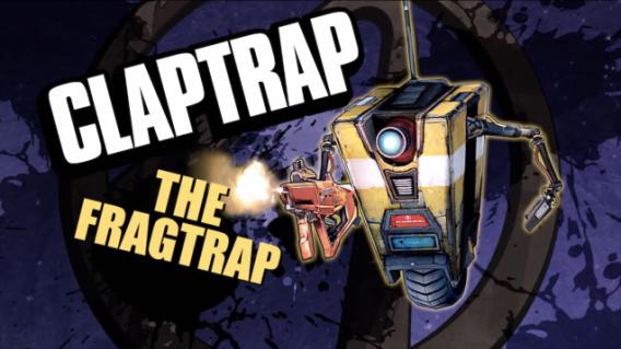Claptrap, the fragtrap