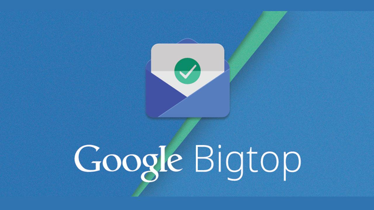 Google quiere otra oportunidad para gestionar tus tareas y crea Bigtop