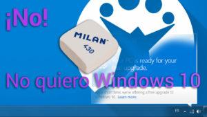 Cómo quitar el icono de actualización a Windows 10 de tu PC con Win 7, 8 u 8.1