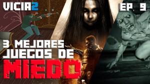 VICIA2: los 3 juegos más terroríficos para pasar miedo este Halloween