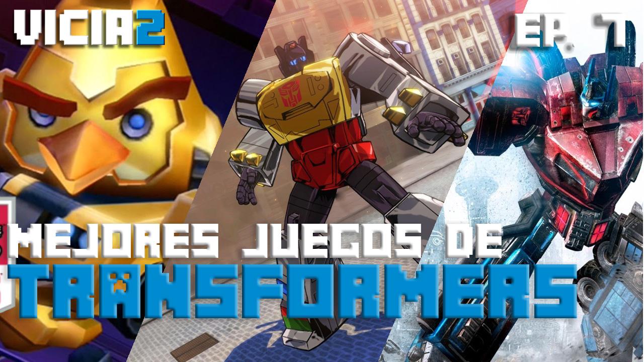 Vicia2: Los 3 mejores juegos de Transformers que ningún fan puede perderse