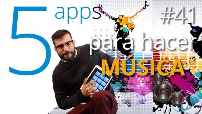 5 apps para hacer música