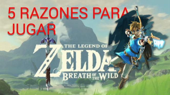 5 razones para jugar a Zelda Breath of the Wild