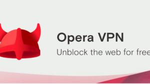 Opera VPN para Android está finalmente aquí