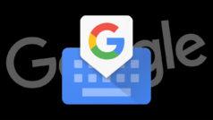El teclado de Google se actualiza: te encantará si te cansa escribir y adoras los emojis
