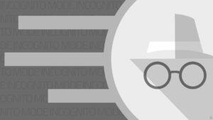 Google revela la verdad sobre el modo Incógnito de Chrome