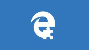 Extensiones Microsoft Edge: Las 3 imprescindibles