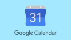 Google Calendar cambiará por completo este mes
