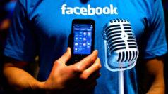 ¿Escucha Facebook tus conversaciones a través del móvil? Facebook lo aclara al fin