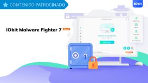 IObit Malware Fighter 7: todavía más rápido detectando amenazas y protegiendo tus datos