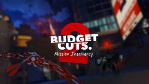 Análisis de Budget Cuts 2: Mission Insolvency: Una secuela que mejora todo lo visto en su entrega original