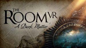 Análisis de The Room VR: A Dark Matter – Un desfile de puzles sobrenaturales que te mantendrá en vilo